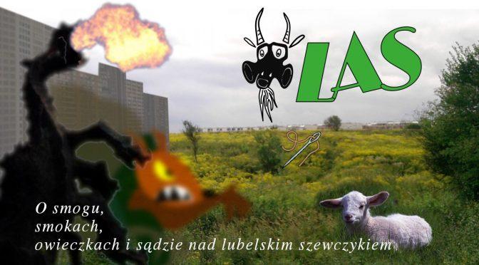 O smogu, smokach, owieczkach i sądzie nad lubelskim szewczykiem Dratewką