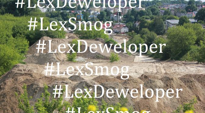 LexDeweloper niczym LexSmog, czyli rządzie daj zdrowo oddychać